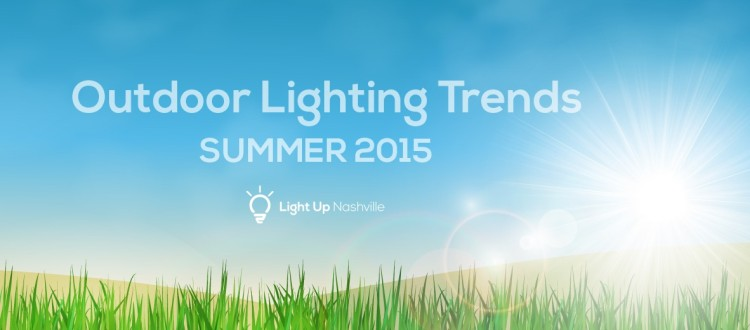 Outdoor Lighting Trends Summer 2015