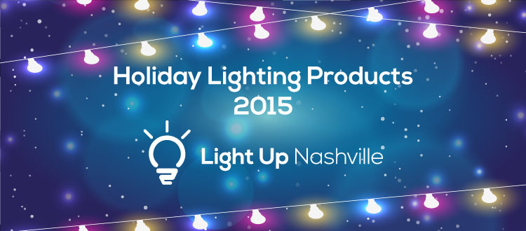 Holiday Lighting Products 2015